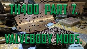 Th400 Part 7  Make Full Manual From Stock Valve Body