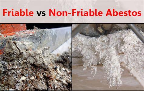 friable asbestos   friable asbestos