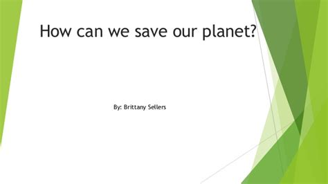 How Can We Save Our Planet