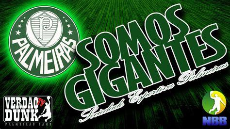 Palmeiras - Hino do Palmeiras - YouTube : Palmeiras is one ...