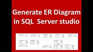Create Er Diagram With Sql Server