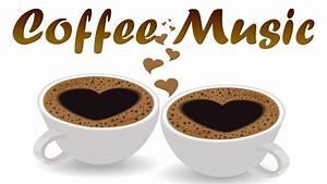 Happy Coffee Music - Morning Bossa Nova Jazz