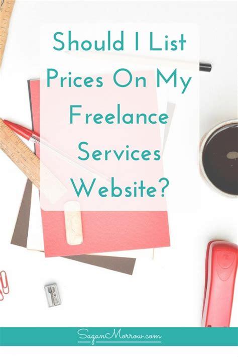 should i list prices on my freelance website freelance