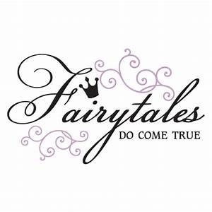 Fairytales Do Come True Wall Quotes™ Decal WallQuotes com