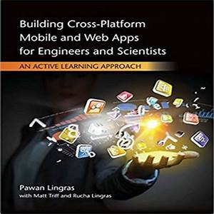 Building Cross Platform Mobile And Web Apps For Engineers