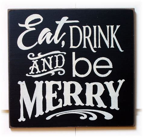 eat drink and be merry wood sign typography