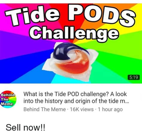 Tide Pods Memes - tide pods challenge 519 what is the tide pod challenge a look behin the meme einto the history