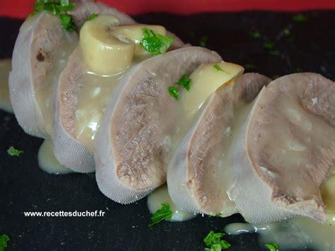 cuisiner la langue de veau langue de boeuf sauce au porto et aux chignons