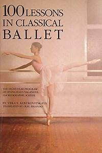 100 Lessons In Classical Ballet  The Eight