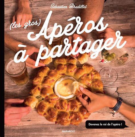 collection marabout cuisine livre les gros apéros à partager collectif marabout