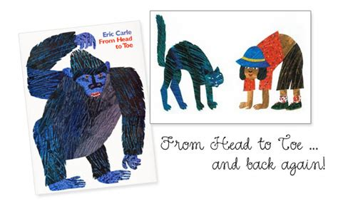 From To Toe from to toe by eric carle the australian baby
