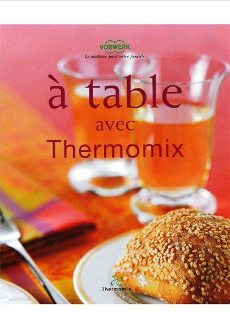 1000 id 233 es sur le th 232 me recette thermomix pdf sur livre de recette thermomix