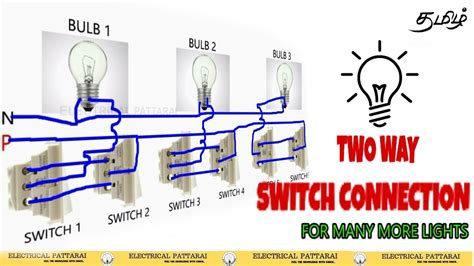Two Way Switch Connection Add For Many More Lights