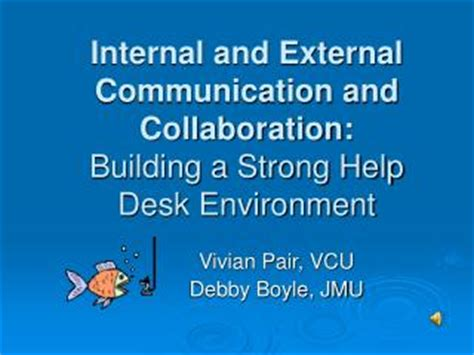 vcu health help desk ppt and external communication and