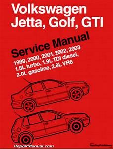 Volkswagen Jetta Golf Gti 1 8l Turbo  1 9l Tdi Diesel  2 0l Gasoline  2 8l Vr6 Service Manual