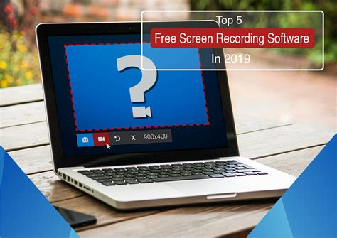 top 5 best free screen recorder software in 2019 and how to choose