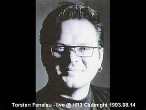Hr 3 Online : torsten fenslau live hr3 clubnight youtube ~ Watch28wear.com Haus und Dekorationen