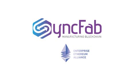 blockchain for manufacturing syncfab joins enterprise ethereum alliance