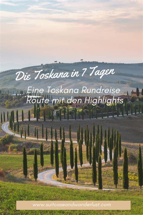 urlaub mit dem auto in deutschland toskana rundreise route eine toskana tour in 7 tagen in