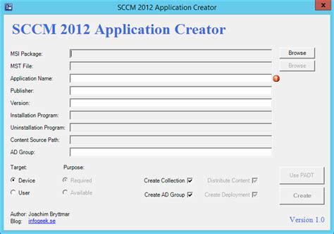 Application Creator by Sccm 2012 Application Creator Infogeek