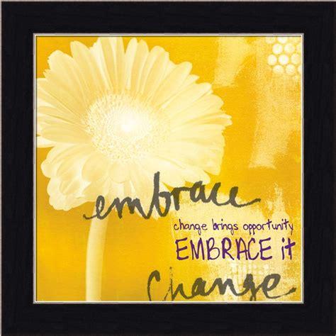 embrace life quotes quotesgram