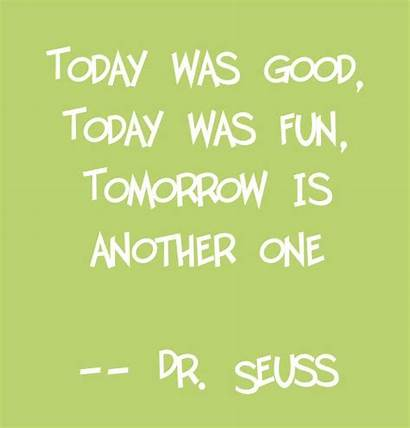 Seuss Dr Quotes Friendship Happiness Fun Today