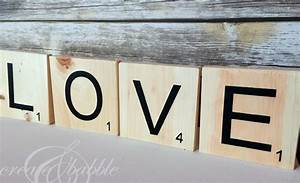 how to make love scrabble pieces With diy scrabble letters