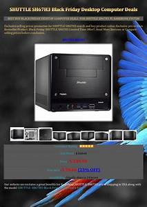 Black Friday Pc : cheap shuttle sh67 h3 black friday desktop computer deals ~ Frokenaadalensverden.com Haus und Dekorationen