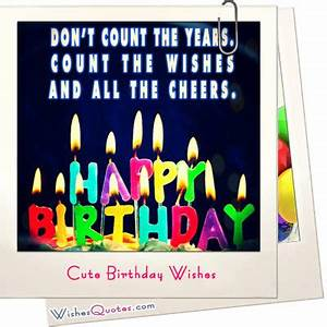 35 Cute Birthda... Cutehappy Quotes