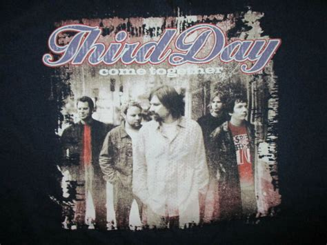THIRD DAY COME TOGETHER T SHIRT Christian Rock Band ...