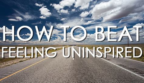How To Beat Feeling Uninspired  Fstoppers