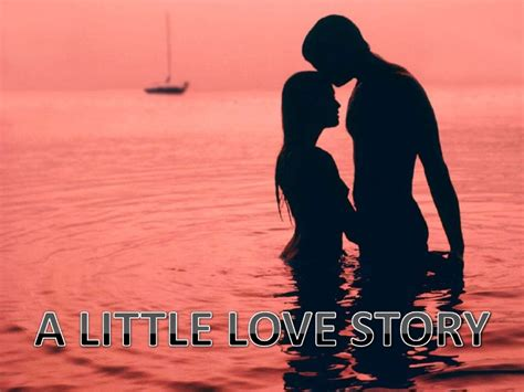 A Little Love Story (pp Tminimizer