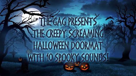 Screaming Doormat by Creepy Screaming Doormat Terrorize Everyone This