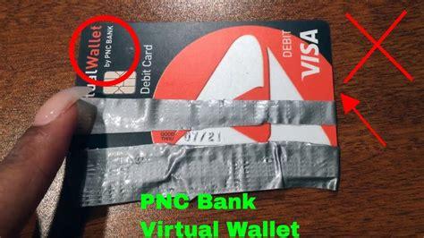 pnc bank virtual wallet visa debit card review youtube
