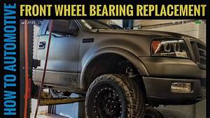 How To Replace The Front Wheel Bearings On A 2005 Ford F-150 4x4