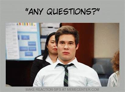 Questions Any Question Reaction Giphy Exact Meme