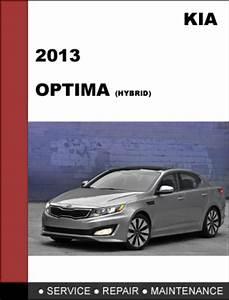Kia Optima 2013 Hybrid Factory Service Workshop Repair