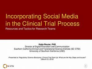 incorporating social media into the clinical trial process With how to get into clinical research
