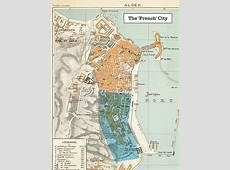 1888 Plan of Algiers, AlgeriaThe 'French' City Free