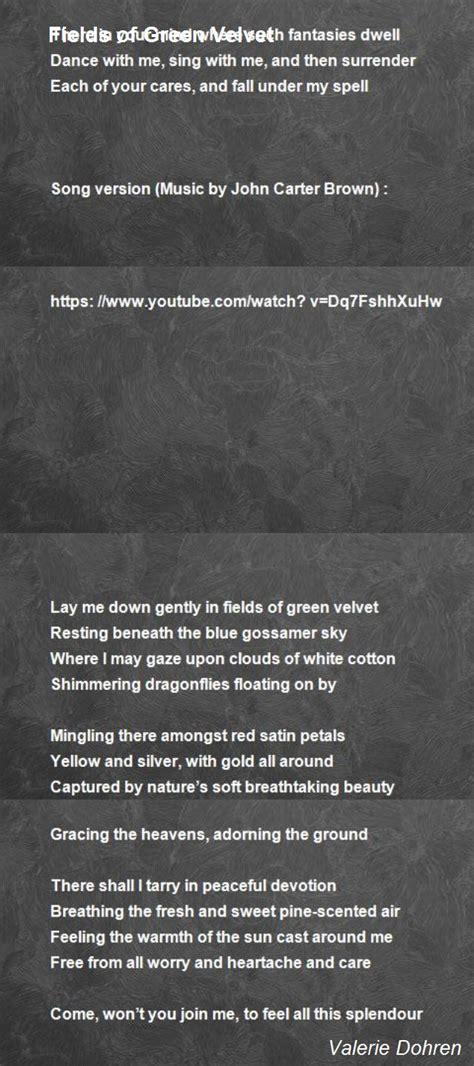 fields  green velvet poem  valerie dohren poem hunter