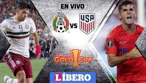 ¿dónde seguir en directo online el partido por fecha fifa? México vs Estados Unidos En VIVO Copa Oro Final