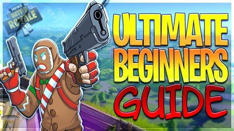 Fortnite ⚡ultimate Beginners Guide To Battle Royale Youtube