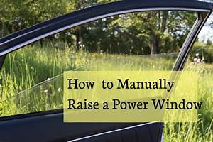 How To Raise A Power Window Manually
