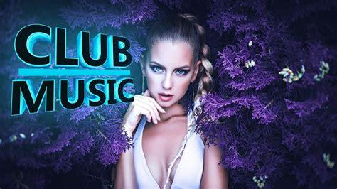 New Best Club Dance Top Music Remixes Of Popular Songs