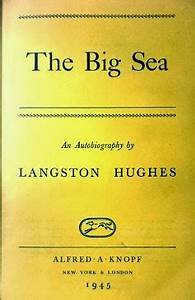 Thoughts of a minibus traveller: The Big Sea by Langston ...