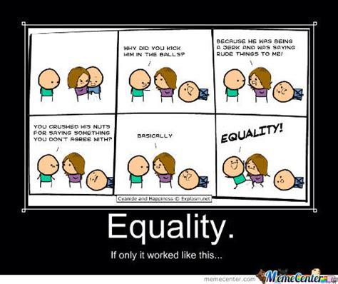 Equality Meme - equality by madsico meme center