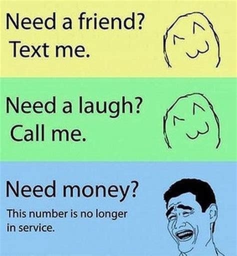 Funny Memes To Send To Friends - 24 need a friend funny meme pmslweb