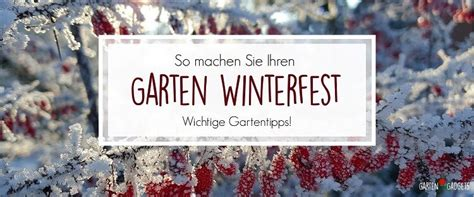 Garten Richtig Winterfest Machen by So Bereiten Sie Ihren Garten Auf Den Winter Vor 7