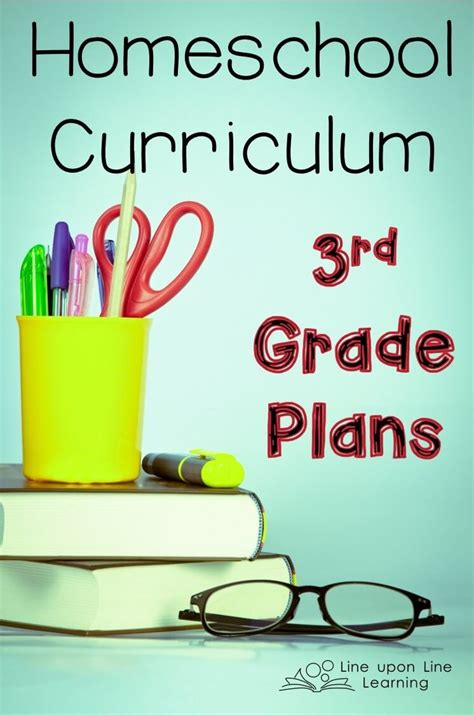 Homeschool Curriculum 3rd Grade Plans For 20152016  Line Upon Line Learning