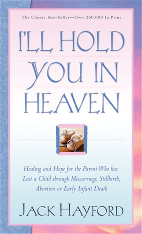 ill hold   heaven healing  hope   parent   lost  child